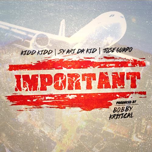 Kidd Kidd, Sy Ari Da Kid, Jose Guapo Think They're Pretty 'Important'